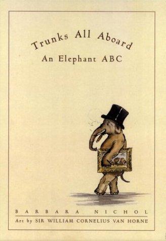 9780887765360: Trunks All Aboard: An Elephant ABC