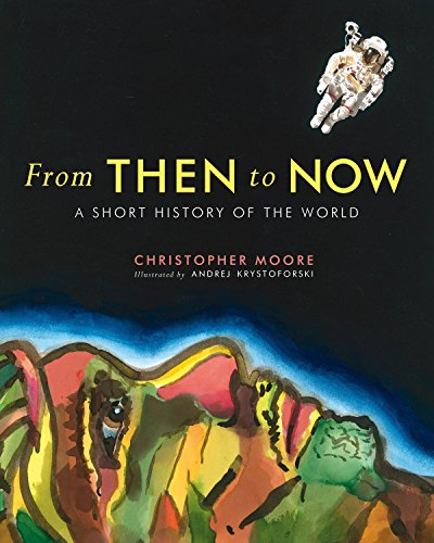9780887765407: From Then to Now: A Short History of the World (Governor General's Literary Awards Childrens Literature (Tex)
