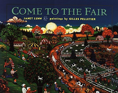 9780887765766: Come to the Fair
