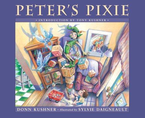 Peter's Pixie: Kushner, Donn