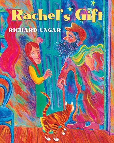 Rachel's Gift: Ungar, Richard