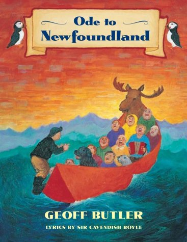 Ode to Newfoundland: Butler, Geoff (Lyrics by Cavendish Boyle)