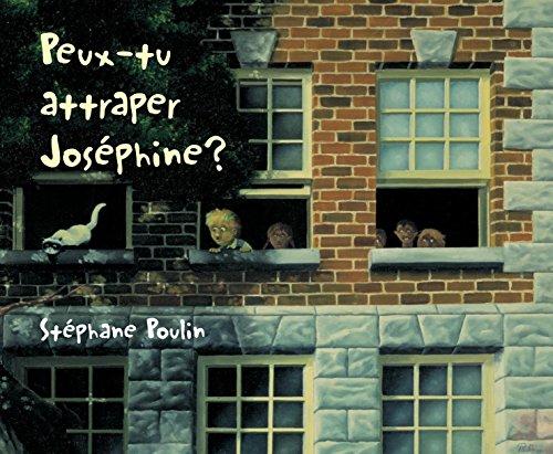 9780887766435: Peux-tu attraper Josephine?