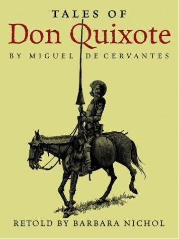 Tales of Don Quixote: Barbara Nichol