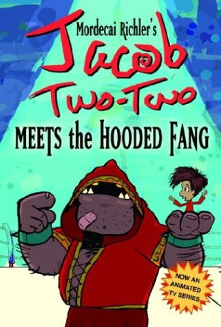 9780887766862: Jacob Two-Two Meets the Hooded Fang (Jacob Two-Two Adventures)