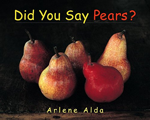 9780887767395: Did You Say Pears?