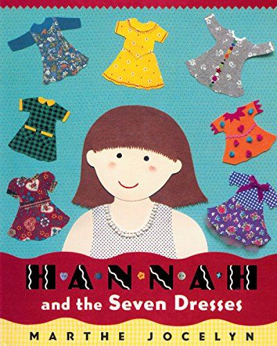 9780887767494: Hannah and the Seven Dresses