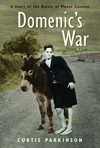 9780887767517: Domenic's War: A Story of the Battle of Monte Cassino