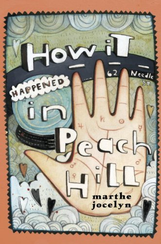 9780887767739: How It Happened in Peach Hill