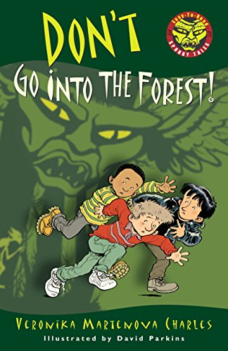 Don't Go into the Forest! (Easy-to-Read Spooky Tales): Charles, Veronika Martenova