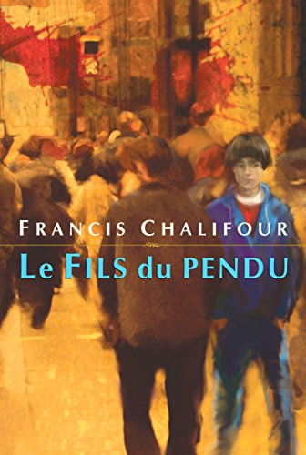 9780887767951: Le Fils du pendu (French Edition)