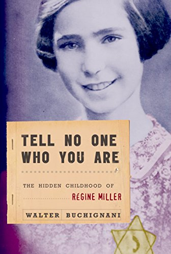 9780887768170: Tell No One Who You Are: The Hidden Childhood of Regine Miller