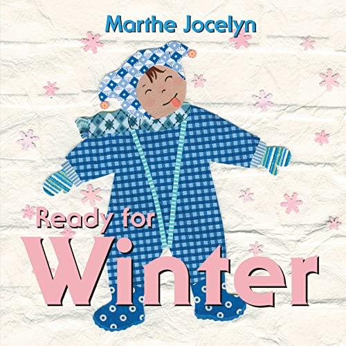 Ready for Winter (Ready For... (Tundra Books)): Jocelyn, Marthe