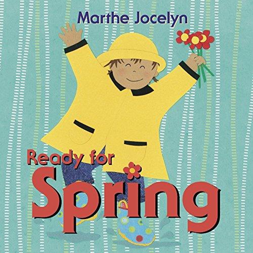 Ready for Spring (Ready For... (Tundra Books)): Jocelyn, Marthe