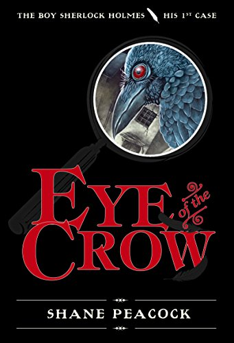 9780887768507: Eye of the Crow: The Boy Sherlock Holmes, His First Case