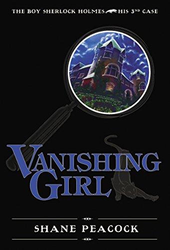 Vanishing Girl: The Boy Sherlock Holmes, His Third Case: Peacock, Shane