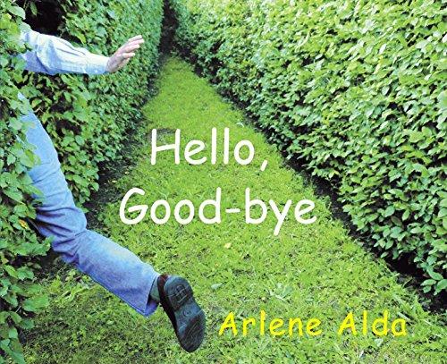 9780887769009: Hello, Good-Bye