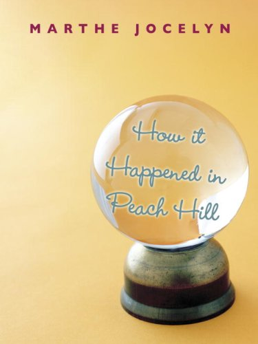 9780887769078: How It Happened in Peach Hill