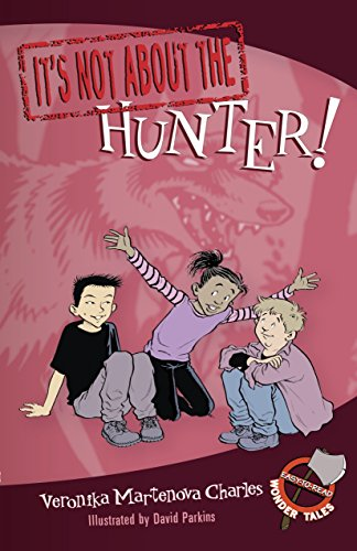 9780887769481: It's Not about the Hunter!: Easy-to-Read Wonder Tales