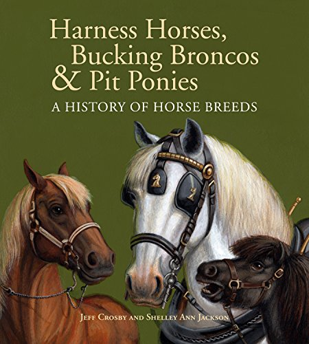 9780887769863: Harness Horses, Bucking Broncos & Pit Ponies