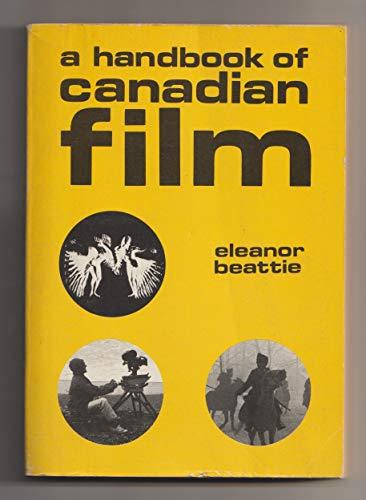 A handbook of Canadian film (Take one film book series 2): Beattie, Eleanor Gale
