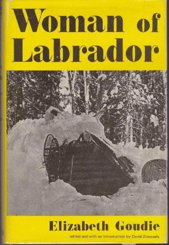 Woman of Labrador: Goudie, Elizabeth