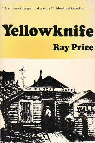 Yellowknife: Price, Ray