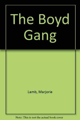 9780887781452: The Boyd gang