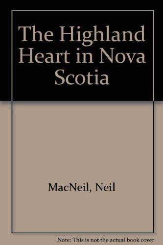 9780887800016: The Highland Heart in Nova Scotia