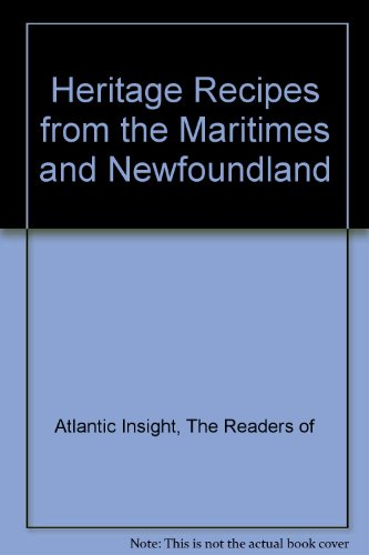 9780887800672: Heritage Recipes from the Maritimes and Newfoundland
