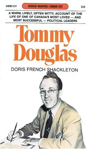 9780887801211: Tommy Douglas (Goodread Biographies)