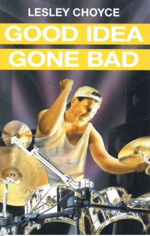 9780887802416: Good Idea Gone Bad