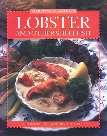 9780887803543: Lobster and Other Shellfish (Flavours Cookbook)