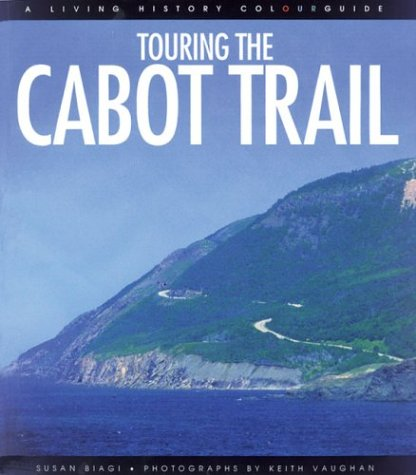 9780887804762: Touring the Cabot Trail