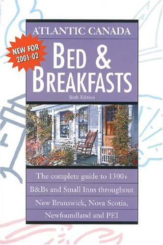 Atlantic Canada Bed and Breakfasts 2001-02 (Colourguide Travel Series): Jocelyne Lloyd