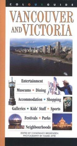 9780887805202: Vancouver and Victoria: A Colourguide