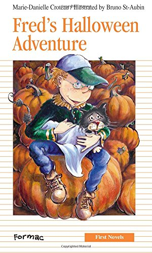 9780887805769: Fred's Halloween Adventure (Formac First Novels)