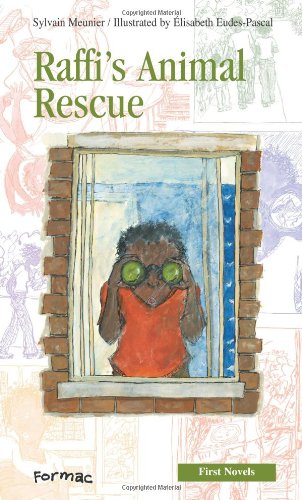 9780887807404: Raffi's Animal Rescue (Formac First Novels)