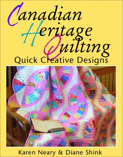 9780887807534: Canadian Heritage Quilting: Quick Creative Designs (Formac Illustrated History)