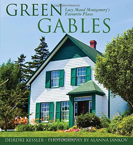 9780887809095: Green Gables: Lucy Maud Montgomery's Favourite Places (Formac Illustrated History)