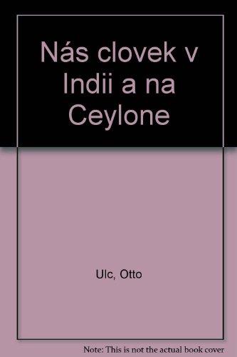 9780887810367: Nás clovek v Indii a na Ceylone