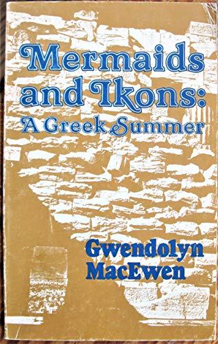9780887840623: Mermaids and Ikons: A Greek Summer