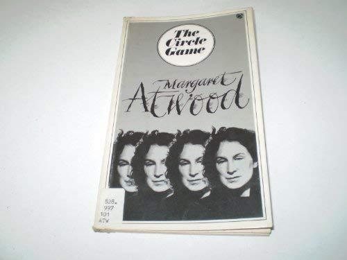 Circle Game: Atwood, Margaret
