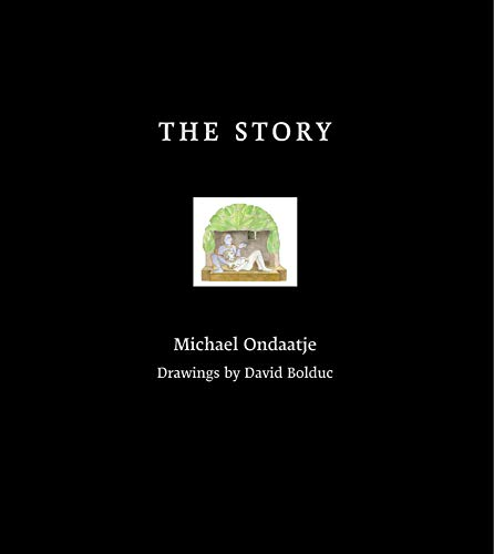 The Story: Ondaatje, Michael