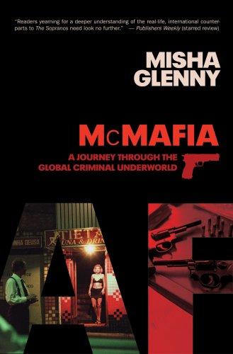 9780887842047: McMafia: A Journey through the Global Underworld