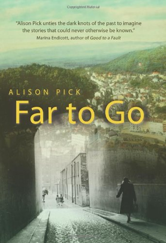 Far to Go: Pick, Alison