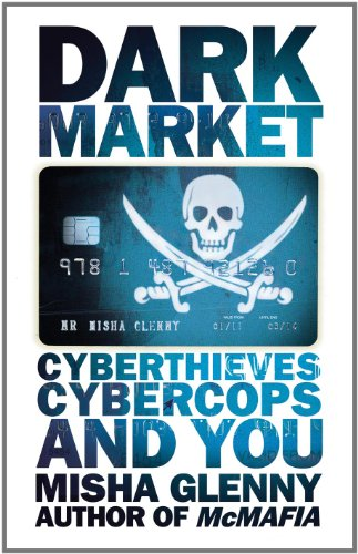 9780887842399: Darkmarket: CyberThieves, Cybercops And You