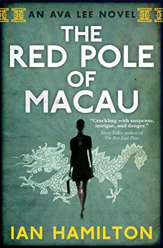 9780887842542: The Red Pole of Macau: An Ava Lee Novel