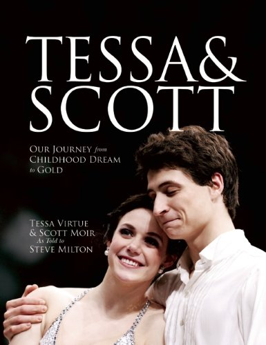 9780887842979: Tessa & Scott: Our Journey from Childhood Dream to Gold