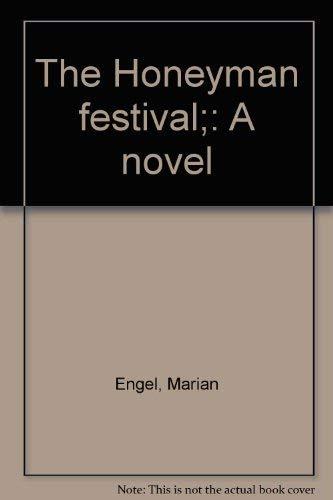 9780887843136: The Honeyman festival;: A novel